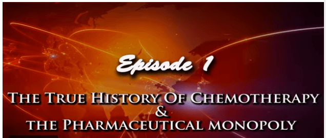 The-true-history-of-chemotherapy-and-the-pharmaceutical-monopoly